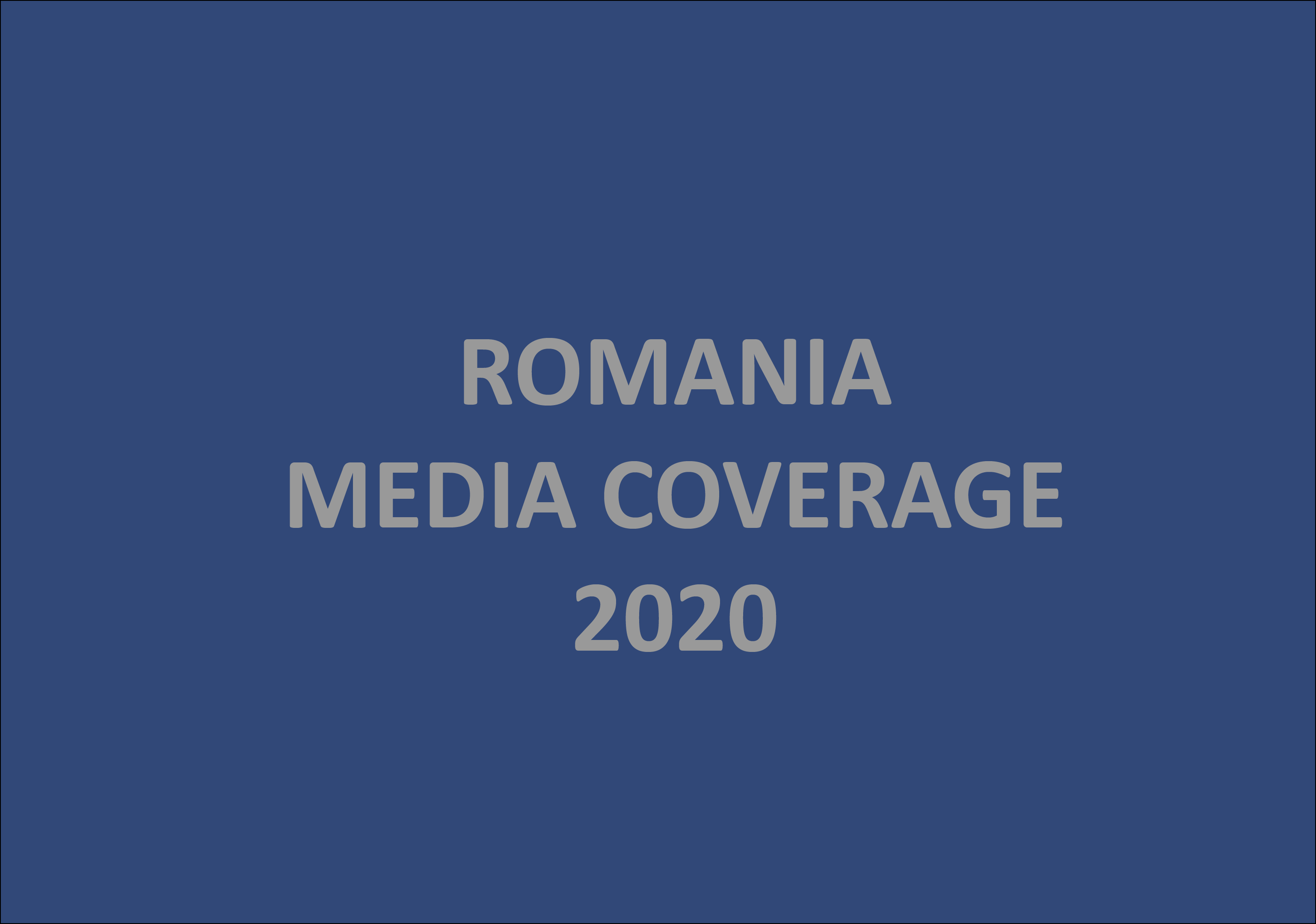 Romania Media Coverage 2020